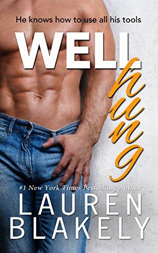 Well Hung (Big Rock Book 3)