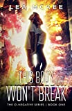 This Body Won't Break (The O-Negative Series) by Lea McKee