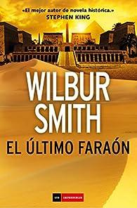 El último faraón par Wilbur Smith