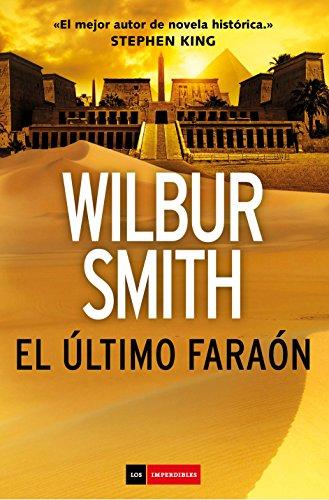 El último faraón de [Smith, Wilbur]