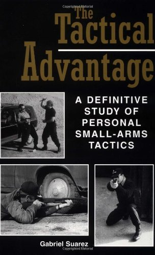 the-tactical-advantage-a-definitive-study-of-personal-small-arms-tactics