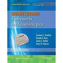 Enfermeria medicoquirúrgica (12ª ed.). Brunner y Suddarth