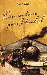 Dernier train pour Istanbul