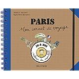 Paris : Mon carnet de voyage