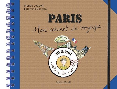 Paris : Mon carnet de voyage par Marica Jaubert