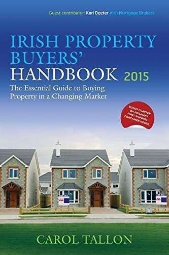 Irish Property Buyers' Handbook 2015 3rd Revised edition by Tallon, Carol (2015) Paperback