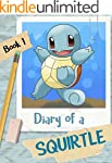 Diary of a Squirtle ( A Pokemon Go Ad...