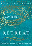 #8: Invitation to Retreat: The Gift and Necessity of Time Away with God (Transforming Resources Set)