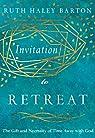 Invitation to Retreat par Barton