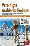 Nelles Guide Reiseführer Vereinigte Arabische Emirate: Dubai, Abu Dhabi, Sharjah, Ajman, Umm al Quwain, Ras al Khaimah, Fujairah (Nelles Guide / Deutsche Ausgabe)