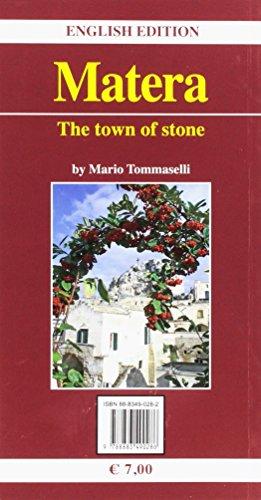 Matera. La città dei «Sassi»