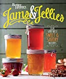 Better Homes and Gardens Jams and Jellies: Our Very Best Sweet & Savory Recipes by Better Homes and Gardens (2016-04-12)
