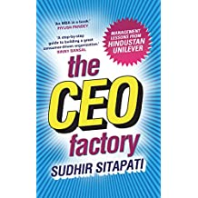 The CEO Factory: Management Lessons from Hindustan Unilever