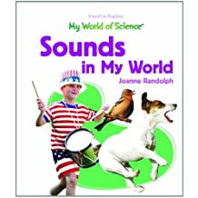 Sounds in My World (My World of Science)