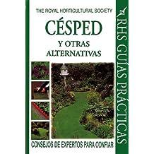 Cesped y Otras Alternativas (Royal Horticultural Society Guias Practicas)