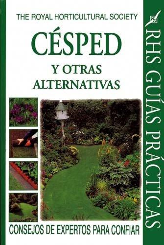 Descargar Libro Cesped y Otras Alternativas (Royal Horticultural Society Guias Practicas) de Royal Horticultural Society