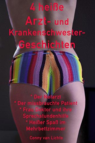 4 heiße Arzt- und Krankenschwester-Geschichten: Arzt- und Krankenschwester-Erotik von Conny van Lichte