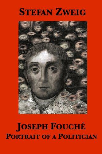 Joseph fouch portrait of a politician ebook stefan zweig eden joseph fouch portrait of a politician by zweig stefan fandeluxe Choice Image