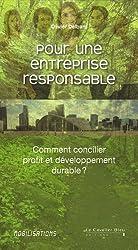 Pour une entreprise responsable : Comment concilier profit et développement durable ?