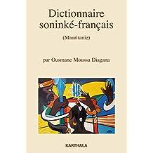 Dictionnaire soninké-français (Mauritanie). Nouvelle édition revue et augmentée