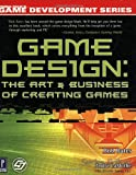 Best Topics Entertainment PC Games - Game Design: The Art and Business of Creating Review
