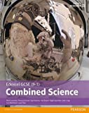Edexcel GCSE (9-1) Combined Science Student Book (Edexcel (9-1) GCSE Science 2016)