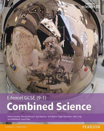 Edexcel GCSE (9-1) Combined Science Student Book (Edexcel (9-1) GCSE Science 2016)