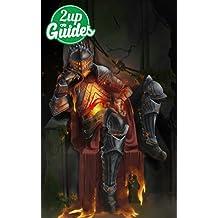 Dark Souls + Dark Souls 2 + Dark Souls 3 Strategy Guide & Game Walkthrough – Cheats, Tips, Tricks, AND MORE! (English Edition)