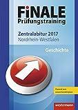 FiNALE Prüfungstraining Zentralabitur Nordrhein-Westfalen: Geschichte 2017