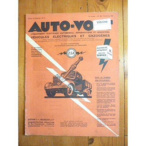 AUTO VOLT N? 168 du 01-12-1945 EQUIPEMENT ELECTRIQUE AUTOMOBILE - AERONAUTIQUE - AGRICOLE ET INDUSTRIE par Collectif