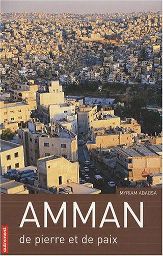 Amman de pierre et de paix