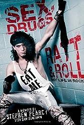 Sex, Drugs, Ratt & Roll: My Life in Rock
