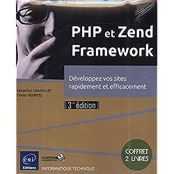 PHP et Zend Framework - Coffret de 2 livres : Développez vos sites rapidement et efficacement (3e édition)