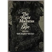 Right Madness on Skye: Poems by Richard Hugo (1980-10-30)
