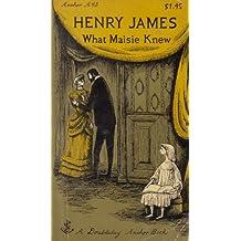 What Maisie knew (Doubleday anchor books)