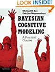 Bayesian Cognitive Modeling: A Practi...