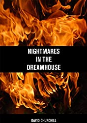 Nightmares in the Dreamhouse