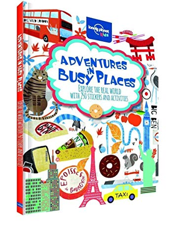 Adventures in Busy Places, Activities and Sticker Books (Lonely Planet Kids) por Lonely Planet Kids