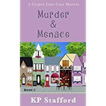 Murder & Menace (Cryptic Cove Cozy Mystery Series Book 2) (English Edition)