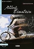 Albert Einstein: Deutsche Lektüre für das GER-Niveau A2. Buch + Audio-CD (Lesen und üben) - Sabine Werner