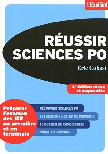 Réussir Sciences Po 4e édition revue et augmentée