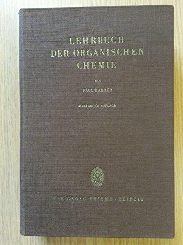 Lehrbuch der organischen Chemie. 13. Auflage