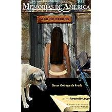 Memorias de América: Cabo de perros