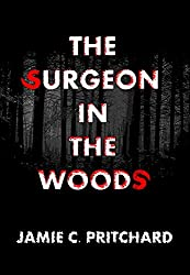 The Surgeon in the Woods