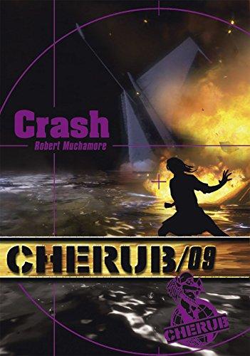 Crash - Cherub tome 9 (ROMANS POCHE) par Robert Muchamore