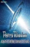 Perry Rhodan - Andromeda: Sechs Romane in einem Band