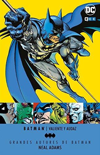 Grandes autores de Batman: Neal Adams: Valiente y audaz por Neal Adams