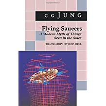 Flying Saucers – A Modern Myth of Things Seen in the Sky. (From Vols. 10 and 18, Collected Works)