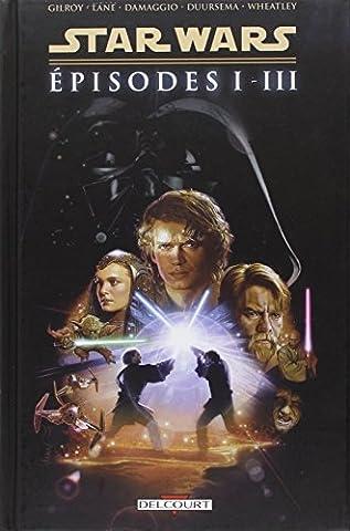 Star Wars - Episodes Intégrale T01 à T03