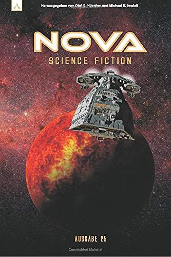 NOVA Science Fiction Magazin 25 (Science-fiction-kurzgeschichten)